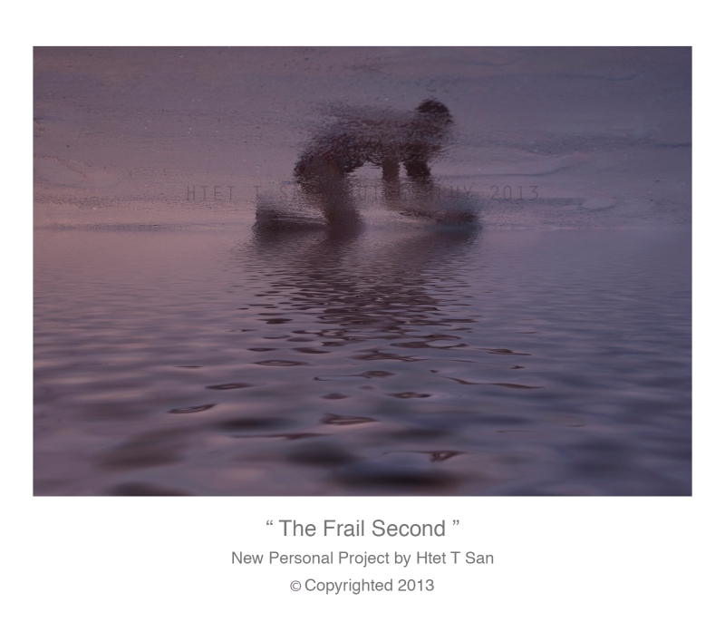 The Frail Second Copyrighted by Htet T San 2013 teaser 2